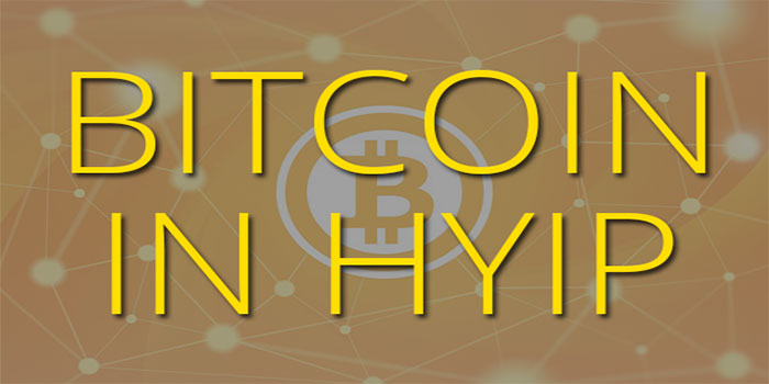 Bitcoin in HYIP