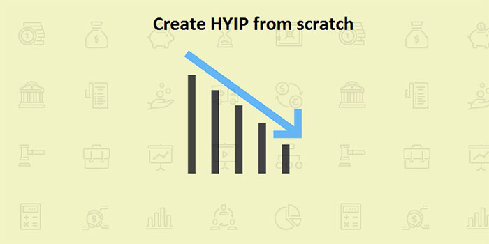 How to Create HYIP from scratch