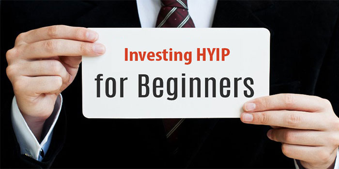 Investing in HYIPs for Beginners