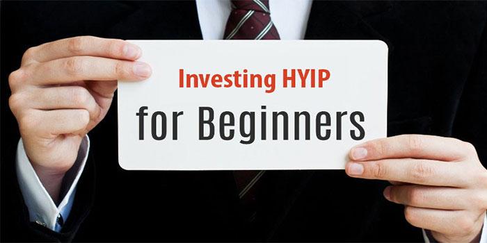 HYIPs for Beginner
