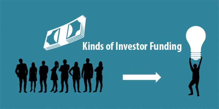Kinds of Investor Funding
