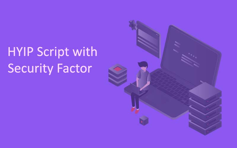 HYIP Script with security factors