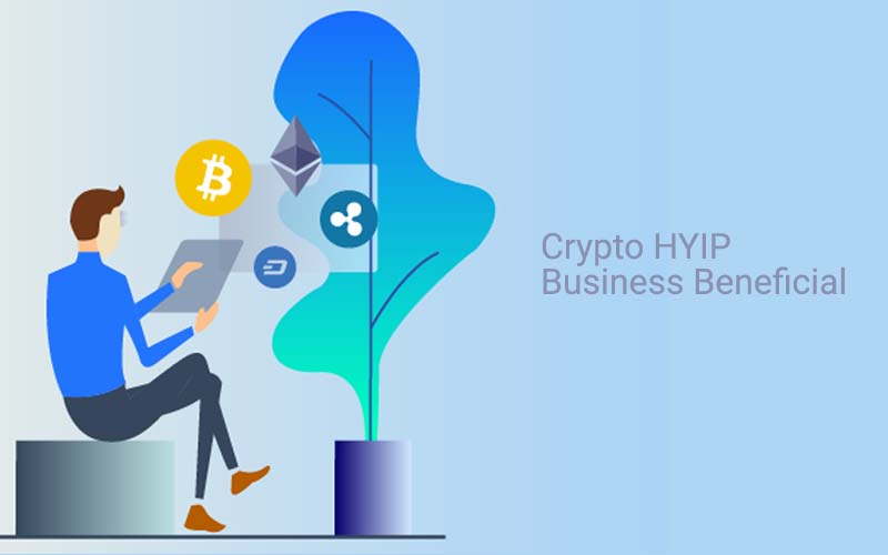 Does Crypto HYIP Business Beneficial?
