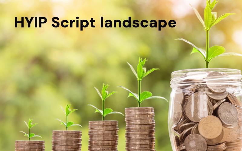 HYIP Script landscape